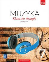 Klucz do muzyki 7 Podręcznik Szkoła podstawowa - Jakóbczak-Drążek Katarzyna, Soltysik Agnieszka, Sołtysik Włodzimierz   mała okładka