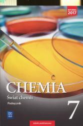 Świat chemii 7 Podręcznik Szkoła podstawowa - Warchoł Anna, Danel Andrzej, Lewandowska Dorota | mała okładka