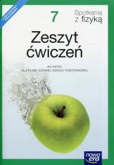 Spotkania z fizyką 7 Zeszyt ćwiczeń Szkoła podstawowa - Bartłomiej Piotrowski | mała okładka