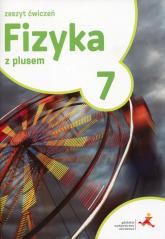 Fizyka z plusem 7 Zeszyt ćwiczeń Szkoła podstawowa -  | mała okładka