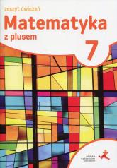 Matematyka z plusem 7 Zeszyt ćwiczeń Szkoła podstawowa -  | mała okładka