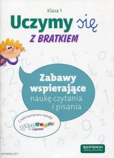 Uczymy się z Bratkiem 1 Zabawy wspierające naukę czytania i pisania Szkoła podstawowa -    mała okładka