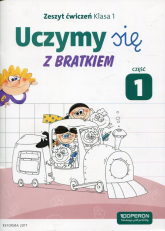Uczymy się z Bratkiem 1 Zeszyt ćwiczeń Część 1 Szkoła podstawowa -  | mała okładka
