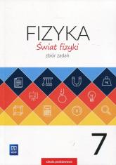 Świat fizyki 7 Zbiór zadań Szkoła podstawowa - Kurowski Andrzej, Niemiec Jolanta | mała okładka