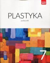 Plastyka 7 Podręcznik Szkoła podstawowa - Stopczyk Stanisław K., Neubart Barbara, Chołaścińska Joanna | mała okładka