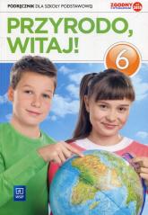 Przyrodo witaj 6 Podręcznik Szkoła podstawowa - Gromek Ewa, Kłos Ewa, Kofta Wawrzyniec | mała okładka
