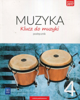 Klucz do muzyki 4 Podręcznik Szkoła podstawowa - Smoczyńska Urszula, Jakóbczak-Drążek Katarzyna, Sołtysik Agnieszka | mała okładka