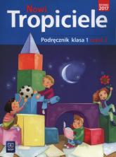 Nowi tropiciele 1 Podręcznik Część 2 Szkoła podstawowa -    mała okładka