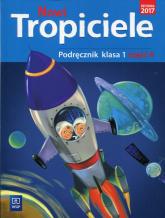 Nowi tropiciele 1 Podręcznik Część 4 Edukacja wczesnoszkolna -    mała okładka