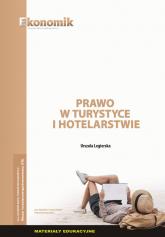 Prawo w turystyce i hotelarstwie - materiały edukacyjne - Urszula Legierska | mała okładka