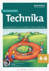 Technika 4-6 Podręcznik Część komunikacyjna Szkoła podstawowa - Białka Urszula, Chrabąszcz Jerzy | mała okładka
