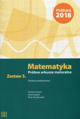 Matematyka Próbne arkusze maturalne Zestaw 3 Poziom podstawowy - Szwed Tomasz, Hajduk Ilona, Pawlikowski Piotr | mała okładka