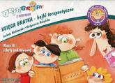Ortograffiti z Bratkiem 3 Księga Bratka bajki terapeutyczne Szkoła podstawowa - Mańkowska Izabela, Rożyńska Małgorzata | mała okładka