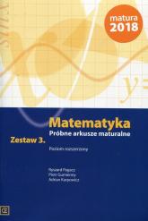 Matematyka Próbne arkusze maturalne Zestaw 3 Poziom rozszerzony - Pagacz Ryszard, Gumienny Piotr, Karpowicz Adrian | mała okładka