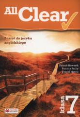 All Clear 7 Zeszyt do języka angielskiego - Howarth Patrick, Reilly Patricia, Morris Daniel | mała okładka