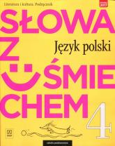 Słowa z uśmiechem 4 Literatura i kultura Podręcznik Szkoła podstawowa - Horwath Ewa, Żegleń Anita | mała okładka