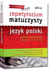 Repetytorium maturzysty język polski poziom podstawowy poziom rozszerzony - Borkowska Monika, Ćwiękała Katarzyna, Duda-Kaptur Katarzyna | mała okładka