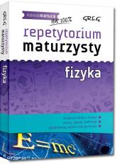 Repetytorium maturzysty fizyka - Elżbieta Senderska | mała okładka
