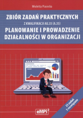 Zbiór zadań praktycznych z kwalifikacji AU.35 (A.35) Planowanie i prowadzenie działalności w organizacji - Wioletta Piasecka   mała okładka