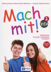 Mach mit! neu 2 Podręcznik do języka niemieckiego dla klasy V + 2CD Szkoła podstawowa - Wachowska Halina, Materniak-Behrens Mieczysława | mała okładka