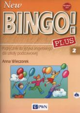 New Bingo! 2 Plus Podręcznik + CD Szkoła podstawowa - Anna Wieczorek | mała okładka