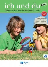 ich und du neu 5 Podręcznik + CD Szkoła podstawowa - Kozubska Marta, Krawczyk Ewa, Zastąpiło Lucyna | mała okładka