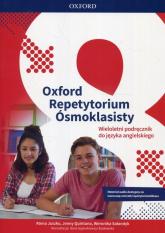Oxford Repetytorium Ósmoklasisty Język angielski Podręcznik wieloletni - Juszko Atena, Quintana Jenny, Sałandyk Weronika | mała okładka