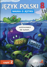 Język polski 8 Nauka o języku Część 2 Szkoła podstawowa -  | mała okładka