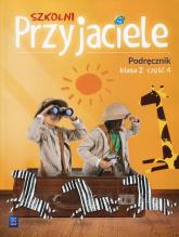 Szkolni Przyjaciele 2 Podręcznik Część 4 Szkoła podstawowa - Schumacher Ewa, Zarzycka Irena, Preibisz-Wala Kinga | mała okładka