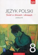 Świat w słowach i obrazach 8 Podręcznik Szkoła podstawowa - Witold Bobiński | mała okładka