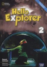 Hello Explorer 2 Zeszyt ćwiczeń Szkoła podstawowa - James Philip, Sikora-Banasik Dorota, Mrozik Marta   mała okładka