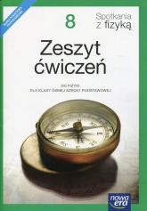 Spotkania z fizyką 8 Zeszyt ćwiczeń Szkoła podstawowa -  | mała okładka
