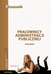 Pracownicy administracji publicznej Ćwiczenia - Urszula Legierska | mała okładka