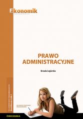 Prawo administracyjne Ćwiczenia - Urszula Legierska | mała okładka