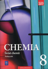 Świat chemii 8 Podręcznik Szkoła podstawowa - Warchoł Anna, Danel Andrzej, Lewandowska Dorota, Karelus Marcin | mała okładka