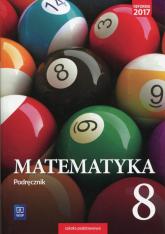 Matematyka 8 Podręcznik Szkoła podstawowa - Makowski Adam, Masłowski Tomasz, Toruńska Anna | mała okładka