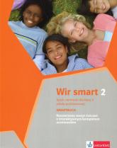Wir smart 2 Język niemiecki dla klasy 5 Zeszyt ćwiczeń rozszerzony + CD Szkoła podstawowa - Książek-Kempa Ewa, Kubicka Aleksandra, Młynar | mała okładka