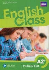 English Class A2+ Podręcznik wieloletni Szkoła podstawowa - Hastings Bob, McKinlay Stuart, Tkacz Arek | mała okładka