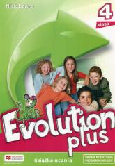 Evolution Plus 4 Książka ucznia Szkoła podstawowa - Nick Beare | mała okładka