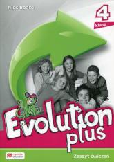 Evolution Plus 4 Zeszyt ćwiczeń Szkoła podstawowa - Nick Beare   mała okładka
