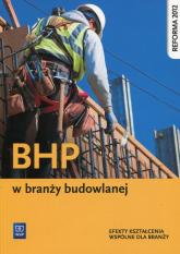 BHP w branży budowlanej Efekty kształcenia wspólne dla branży - Bukała Wanda, Karbowiak Małgorzata | mała okładka