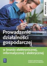 Prowadzenie działalności gospodarczej w branży elektronicznej, informatycznej i elektrycznej Efekty kształcenia wspólne dla branży - Tomasz Klekot | mała okładka