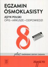 Egzamin ósmoklasisty Język polski Opis Arkusze Odpowiedzi -  | mała okładka