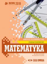 Matematyka Matura 2019 Arkusze egzaminacyjne Poziom podstawowy - Ołtuszyk Irena, Polewka Marzena | mała okładka