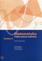 Matematyka Próbne arkusze maturalne Zestaw 4 Poziom rozszerzony - Pagacz Ryszard, Gumienny Piotr, Karpowicz Adrian | mała okładka