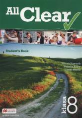 All Clear 8 Student's Book Szkoła podstawowa - Howarth Patrick, Reilly Patricia, Morris Daniel | mała okładka