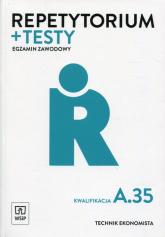 Repetytorium i testy Egzamin zawodowy Kwalifikacja A.35 Technik ekonomista -  | mała okładka