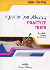 Egzamin ósmoklasisty Practice Tests + CD - Dooley Jenny, Sendor-Lis Bożena | mała okładka