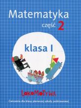 Lokomotywa 1 Matematyka Ćwiczenia Część 2 Szkoła podstawowa - Dobrowolska Małgorzata, Szulc Agnieszka   mała okładka