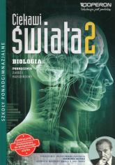 Ciekawi świata Biologia 2 Podręcznik Zakres rozszerzony Szkoła ponadgimnazjalna - Grabowski Sebastian, Kulpiński Kamil   mała okładka